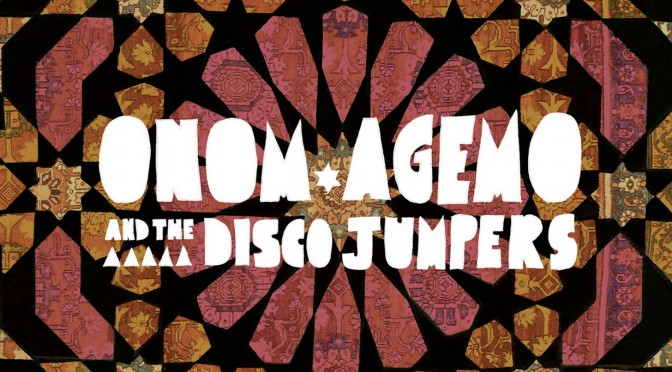 Funk aus Berlin – Onom Agemo  & The Disco Jumpers – Cranes and Carpets