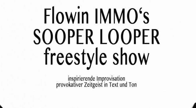 Sooper Looper Freestyle Show in Basel – Dienstag – 25.8.2015